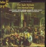 Vaughan Williams: Five Tudor Portraits; Five Mystical Songs