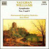 Vaughan Williams: Symphonies Nos. 5 and 9 - Bournemouth Symphony Orchestra; Kees Bakels (conductor)