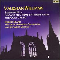 Vaughan Williams: Symphony No. 5; Fantasia on a Theme by Thomas Tallis; Serenade to Music - Cecylia Arzewski (violin); Christopher Rex (cello); David Arenz (violin); Jessica Rivera (soprano);...
