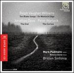 Vaughan Williams: Ten Blake Songs; On Wenlock Edge; Dove: The End; Warlock: The Curlew