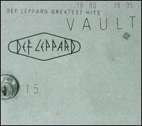 Vault: Def Leppard Greatest Hits - Def Leppard