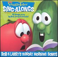 VeggieTales: Bob and Larry's Sunday Morning Songs - VeggieTales