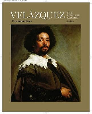 Velazquez: The Complete Paintings - Checa Cremades, Fernando