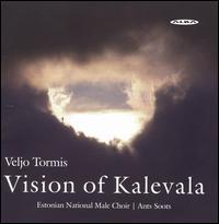 Veljo Tormis: Vision of Kalevala - Andres Alamaa (bass); Andrus Kirss (tenor); Mareks Lobe (bass); Margus Vaht (anvil); Martin Kullerkupp (rattle);...