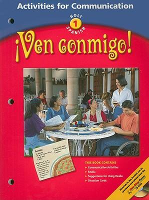 Ven Conmigo! Activities For Communication - Holt Rinehart & Winston (Creator)