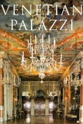Venetian Palazzi - Mazzariol, Giuseppe, and Dorigato, Atilla, and Dorigato, Attila