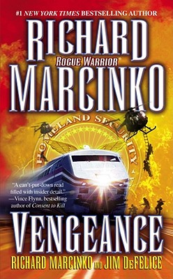 Vengeance - Marcinko, Richard, and DeFelice, Jim