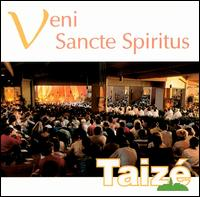 Veni Sancte Spiritus - Taize