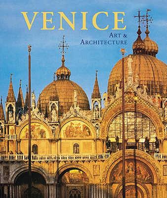 Venice: Art and Architecture - Romanelli, Giandomenico