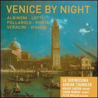 Venice by Night - Adrian Chandler (violin); La Serenissima; Mhairi Lawson (soprano); Paula Chateauneuf (theorbo); Paula Chateauneuf (guitar);...