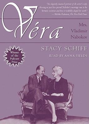 Vera - Schiff, Stacy, and Fields, Anna (Narrator)