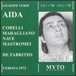 Verdi: Aida - Agostino Ferrin (vocals); Franco Corelli (vocals); Gianpiero Mastromei (vocals); Giovanni Foiani (vocals);...