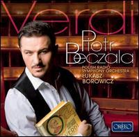 Verdi: Arias - Ewa Podles (contralto); Karol Kozlowski (vocals); Mariusz Kwiecien (baritone); Piotr Beczala (tenor);...