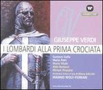 Verdi: I Lombardi alla Prima Crociata - Aldo Bertocci (vocals); Bruno Franchi (vocals); Gustavo Gallo (vocals); Maria Vitale (vocals); Mario Frosini (vocals);...