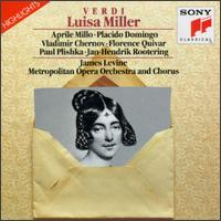 Verdi: Luisa Miller [Highlights] - Aprile Millo (vocals); Florence Quivar (vocals); Jan-Hendrik Rootering (bass); Paul Plishka (vocals);...