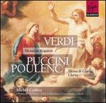 Verdi: Messa da Requiem; Puccini: Messa di gloria; Poulenc: Gloria