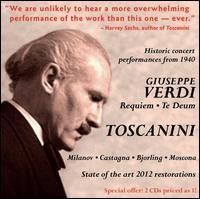 Verdi: Messa da Requiem; Te Deum - Bruna Castagna (mezzo-soprano); Jussi Björling (tenor); Nicola Moscona (bass); Zinka Milanov (soprano);...
