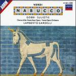 Verdi: Nabucco - Anna D'Auria (vocals); Bruno Prevedi (vocals); Carlo Cava (vocals); Dora Carral (vocals); Elena Suliotis (vocals);...