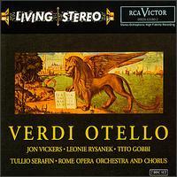 Verdi: Otello - Ferruccio Mazzoli (bass); Florindo Andreolli (tenor); Franco Calabrese (bass); Jon Vickers (tenor); Leonie Rysanek (soprano);...