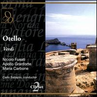 Verdi: Otello - Apollo Granforte (vocals); Corrado Zambelli (vocals); Enrico Spada (vocals); Maria Carbone (vocals); Nello Palai (vocals);...