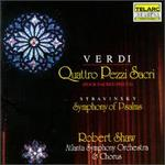 Verdi: Quattro Pezzi Sacri; Stravinsky: Symphony of Psalms
