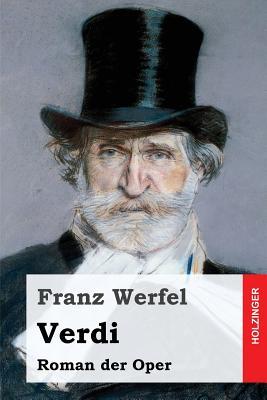 Verdi: Roman Der Oper - Werfel, Franz