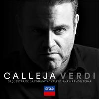 Verdi - Angela Gheorghiu (vocals); Joan Enric Lluna (clarinet); Joseph Calleja (tenor); Rafal Jezierski (cello);...