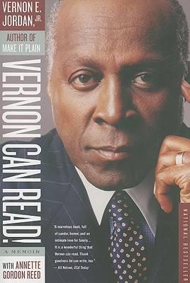 Vernon Can Read!: A Memoir - Jordan, Vernon, and Gordon-Reed, Annette