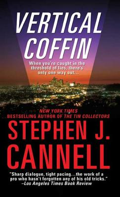 Vertical Coffin: A Shane Scully Novel - Cannell, Stephen J