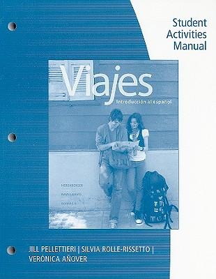 Viajes Students Activities Manual: Introduccion Al Espanol - Hershberger, Robert, and Navey-Davis, Susan, and Borras A, Guiomar
