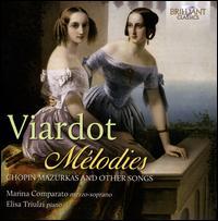 Viardot: Mélodies - Elisa Triulzi (piano); Marina Comparato (mezzo-soprano); Serena Rubini (soprano)