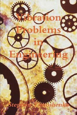 Vibration Problems in Engineering - Timoshenko, Stephen