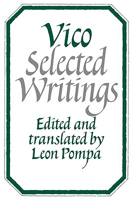 Vico: Selected Writings - Pompa, Leon (Photographer)