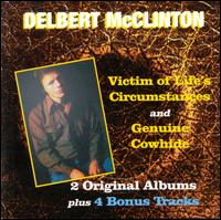 Victim of Life's Circumstances/Genuine Cowhide - Delbert McClinton