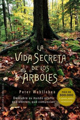 Vida Secreta de Los Arboles - Wohlleben, Peter