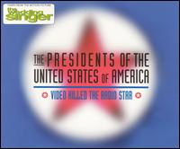 Video Killed the Radio Star - Presidents of the United States of America
