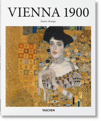 Vienna 1900 - Metzger, Rainer (Editor)