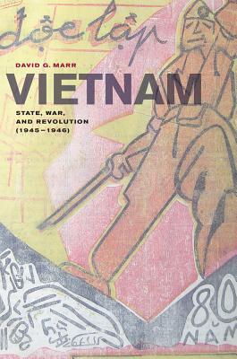 Vietnam: State, War, and Revolution (1945-1946) - Marr, David G