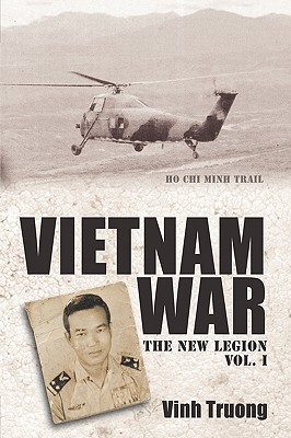 Vietnam War: The New Legion Vol. 1 - Vinh Truong, Truong
