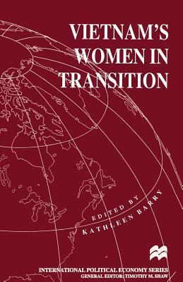 Vietnam's Women in Transition - Barry, Kathleen L. (Editor)