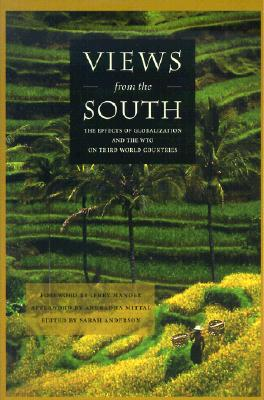 Views from the South: The Effects of Globalization and the WTO on Third World Countries - Anderson, Sarah (Editor), and Globalization, International Forum on (Compiled by)