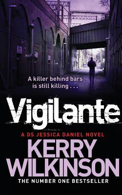 Vigilante - Wilkinson, Kerry