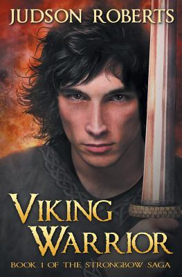 Viking Warrior - Roberts, Judson