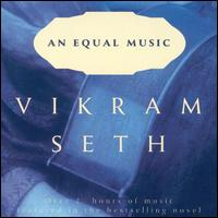 Vikram Seth: An Equal Music - Alois Posch (double bass); András Schiff (piano); Augustin Dumay (violin); Clemens Hagen (cello); Gerhard Voss (violin);...