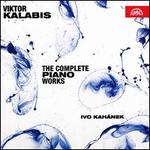 Viktor Kalabis: The Complete Piano Works