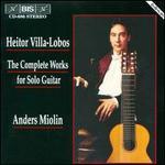 Villa-Lobos:Complete Guitar Works