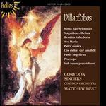 Villa-Lobos: Missa São Sebastião; Bendita Sabedoria; Magnificat-Alleluia; Motets