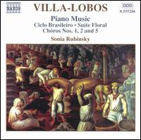 Villa-Lobos: Piano Music, Vol. 3 - Sonia Rubinsky (piano)