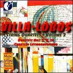 Villa-Lobos: String Quartets, Vol. 2