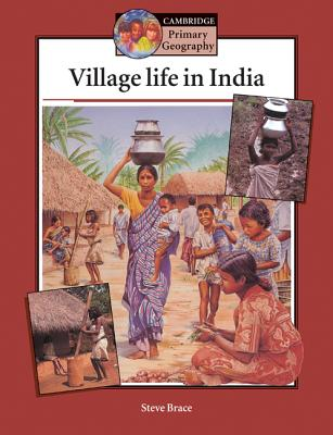 Village Life in India Pupil's Book - Brace, Steve